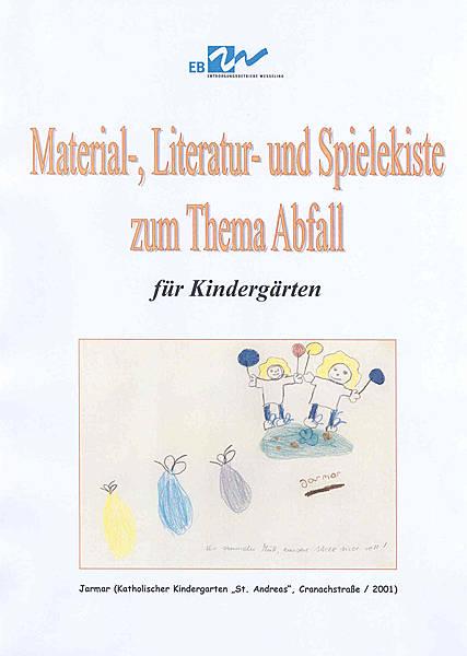Material-, Literatur- und Spielekiste zum Thema Abfall für Kindergärten