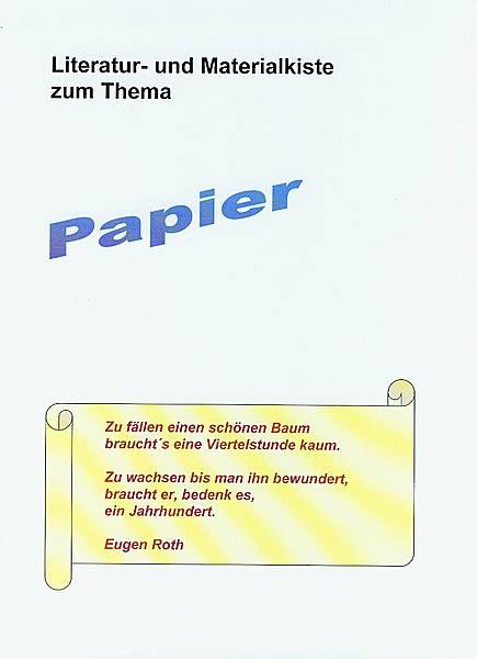 Literatur- und Materialkiste zum Thema Papier