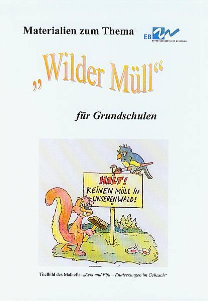 """Materialien zum Thema """"Wilder Müll"""""""